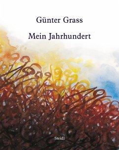 Mein Jahrhundert - Grass, Günter
