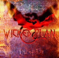 Out Of Fire - Wicked Plan