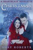 Christmas with the Vampire: A Heartblaze Novelette (eBook, ePUB)