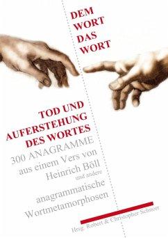 Dem Wort das Wort. (eBook, ePUB) - Schnorr, Christopher D.; Schnorr, Robert R.