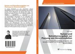 Nutzer-und Betreibervorgaben zur Planung von Büroimmobilien