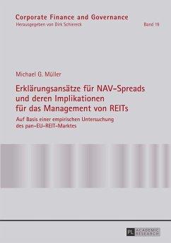Erklärungsansätze für NAV-Spreads und deren Implikationen für das Management von REITs - Müller, Michael