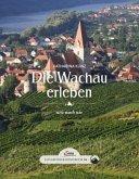 Das große kleine Buch: Die Wachau erleben