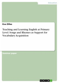 Teaching and Learning English at Primary Level. Songs and Rhymes as Support for Vocabulary Acquisition (eBook, PDF)