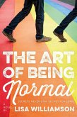 The Art of Being Normal (eBook, ePUB)