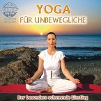 Yoga für Unbewegliche - Der besonders schonende Einstieg (MP3-Download)