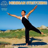 Meridian Stretching - Die wirksamsten Dehnübungen für Meridiane (MP3-Download)