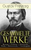 Gesammelte Werke: Romane + Gedichte + Historische Werke + Bühnenwerke + Autobiografie (eBook, ePUB)