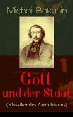 Gott und der Staat (Klassiker des Anarchismus) (eBook, ePUB)