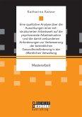 Eine qualitative Analyse über die Auswirkungen einer entstrukturierten Arbeitswelt auf die psychosoziale Arbeitssituation und die damit verbundenen Anforderungen zur Verbesserung der betrieblichen Gesundheitsförderung in der öffentlichen Verwaltung (eBook, PDF)
