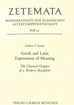 Greek and Latin Expressions of Meaning - Zanker, Andreas T.