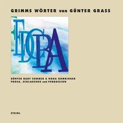 Grimms Wörter, 1 Audio-CD u. 1 Schallplatte
