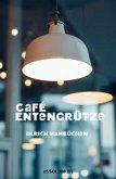 Café Entengrütze