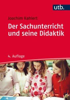 Der Sachunterricht und seine Didaktik - Kahlert, Joachim
