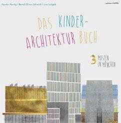 3 Museen in München - Hartig, Kerstin; Schmidt, Bernd O.
