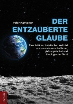 Der entzauberte Glaube - Kamleiter, Peter