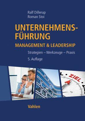 Unternehmensführung - Dillerup, Ralf; Stoi, Roman