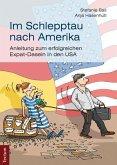 Im Schlepptau nach Amerika