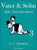 Vater & Sohn - Band 3 (eBook, ePUB)