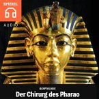 Der Chirurg des Pharaos (MP3-Download)