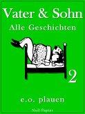 Vater & Sohn - Band 2 (eBook, ePUB)