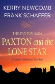 Paxton and the Lone Star (eBook, ePUB)