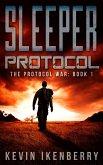 Sleeper Protocol (The Protocol War, #1) (eBook, ePUB)