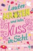 Lauter Kröten und kein Kuss in Sicht (eBook, ePUB)