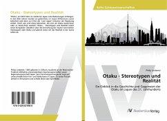 Otaku - Stereotypen und Realität