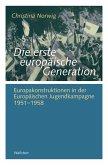 Die erste europäische Generation (eBook, PDF)