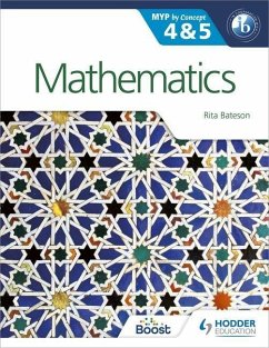 Mathematics for the IB MYP 4 & 5 - Bateson, Rita