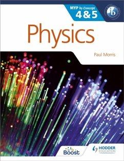 Physics for the IB MYP 4 & 5 - Morris, Paul