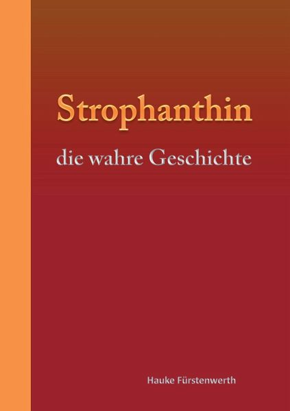Strophanthin - Fürstenwerth, Hauke