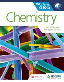 Chemistry for the IB MYP 4 & 5 - Termaat, Annie; Talbot, Christopher