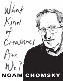 What Kind of Creatures Are We? (eBook, ePUB)