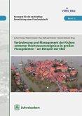 Veränderung und Management extremer Hochwasserereignisse in großen Flußgebieten am Beispiel der Elbe