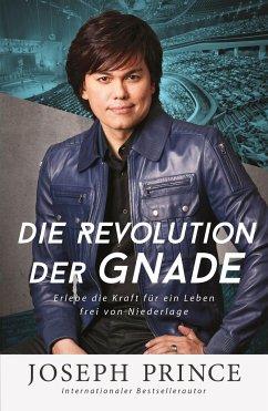 Die Revolution der Gnade - Prince, Joseph