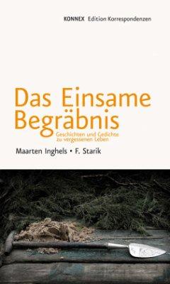 Das einsame Begräbnis - Maarten, Ingels; Starik, F.