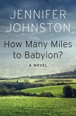 How Many Miles to Babylon? (eBook, ePUB)