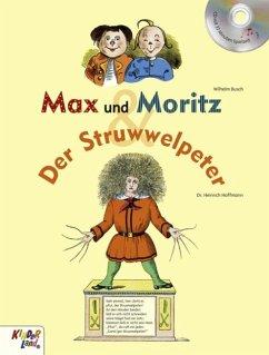 Max und Moritz & Der Struwwelpeter - Busch, Wilhelm; Hoffmann, Heinrich