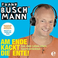 Am Ende kackt die Ente (MP3-Download) - Buschmann, Frank