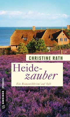 Heidezauber (eBook, ePUB) - Rath, Christine