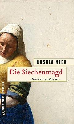 Die Siechenmagd (eBook, ePUB) - Neeb, Ursula