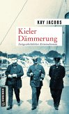 Kieler Dämmerung (eBook, ePUB)