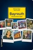Bayreuth - Porträt einer Stadt (eBook, ePUB)