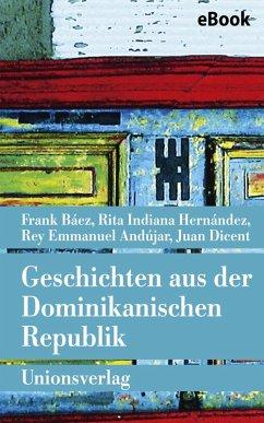 Geschichten aus der Dominikanischen Republik (e...