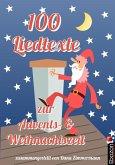 100 Liedtexte zur Advents- und Weihnachtszeit (eBook, ePUB)