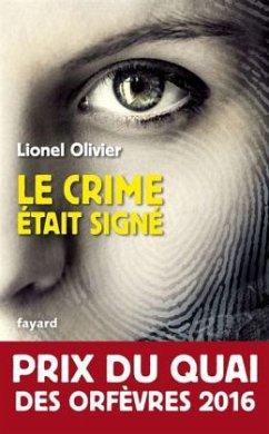 Le crime était signé - Olivier, Lionel