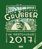 Gartenkalender Der goldene Grubber 2017