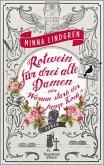 Rotwein für drei alte Damen oder Wie starb der junge Koch? / Drei alte Damen Bd.1 (eBook, ePUB)